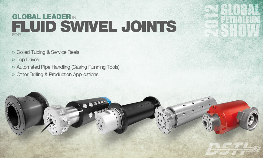 Related Photo: DSTI Spotlighting Fluid Swivels at the 2012 Global Petroleum Show